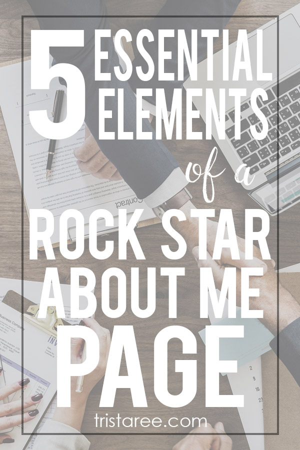 5 Essential Elements of a rock star about me page